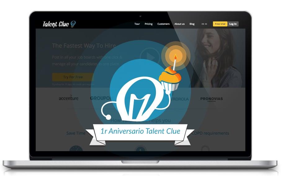 Talent Clue se Situa Como La Herramienta de Reclutamiento Online Referente en su Primer Aniversario