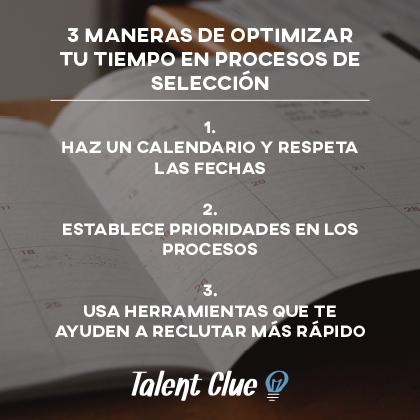 Las 3 maneras de optimizar tu tiempo en procesos de selección: calendario, prioridades, herramientas
