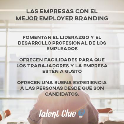 Qué hacen las empresas que tienen el mejor Employer Branding