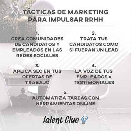 Tácticas de Marketing para reclutar mejor