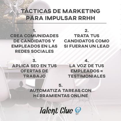 Tácticas de Marketing para reclutar mejor