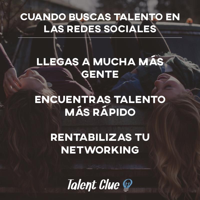 Por eso las redes sociales son tu mejor fuente de talento