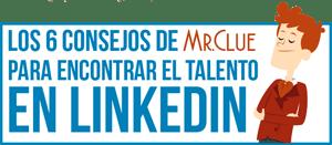 Infografía Encontrar Talento En Linkedin
