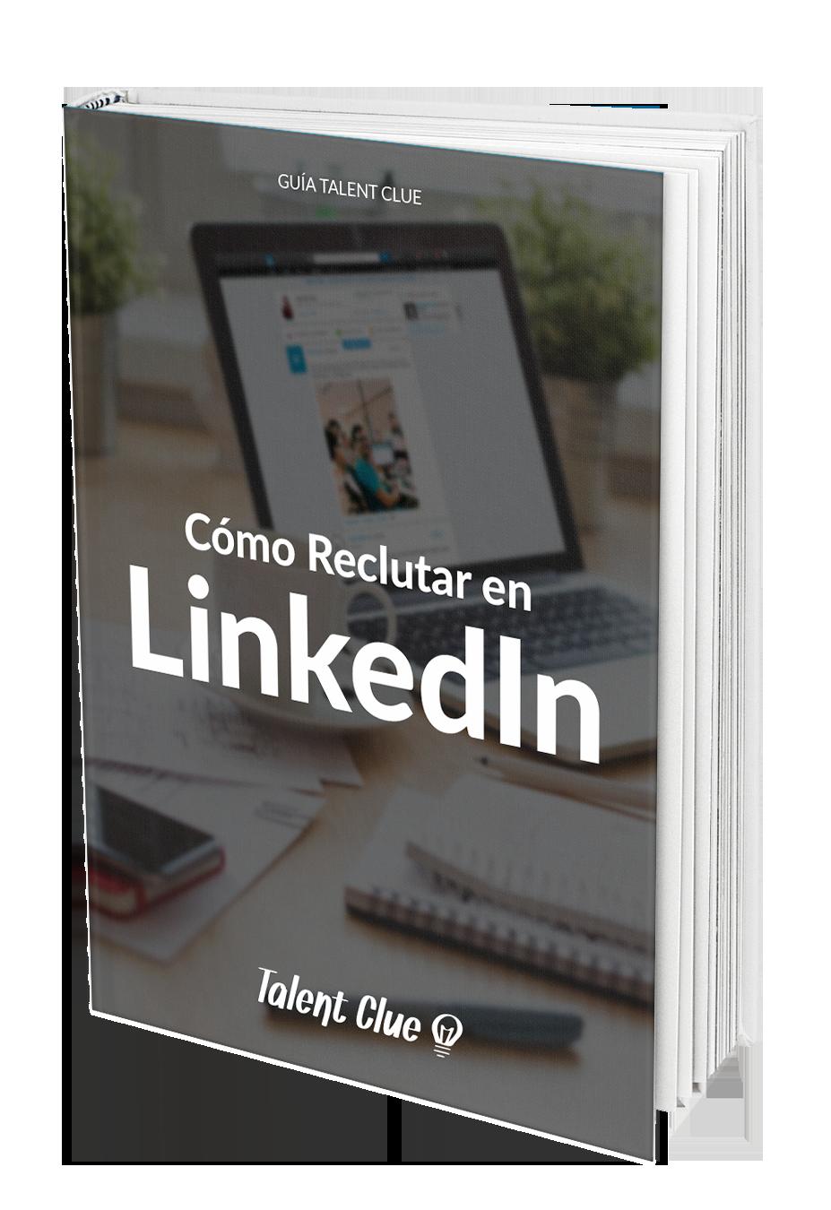 Guía reclutar en LinkedIn