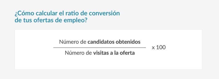 Fórmula ratio de conversión ofertas de empleo