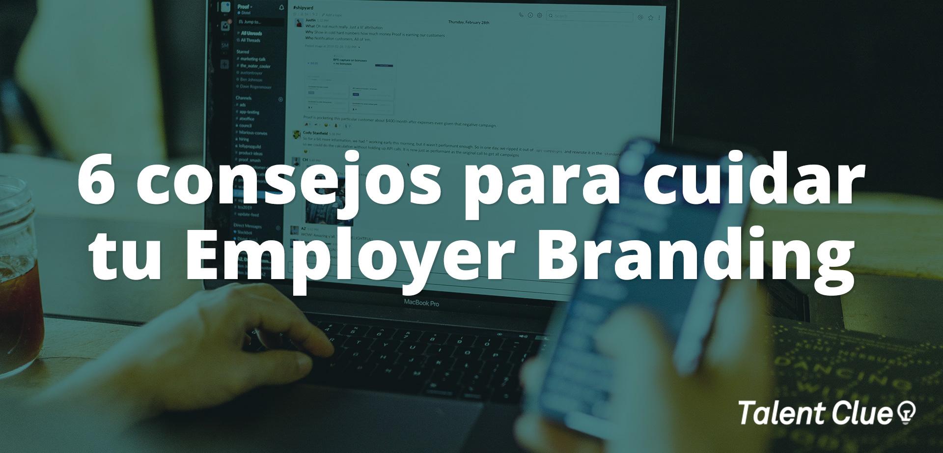6 consejos para cuidar tu Employer Branding en tiempos de Covid-19